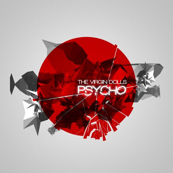 The Virgin Dolls - Psycho (Edition CD)